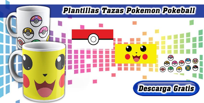 Plantillas Tazas Pokemon Pokeball